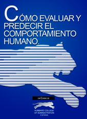 Cómo Evaluar y Predecir el Comportamiento Humano